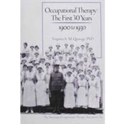 OCCUPATIONAL THERAPY: FIRST 30 YEARS