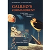 GALILEO'S COMMANDMENT