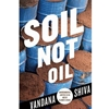 SOIL NOT OIL **OLD ED**