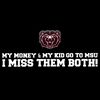 Decal - My Money And My Kid Go To MSU