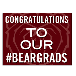 Yard Sign - Congratulations to our #BearGrads